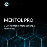 Mentol Pro: UC Monitoring and Troubleshooting. Solution Brief