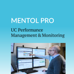 Mentol Pro: UC Monitoring and Troubleshooting